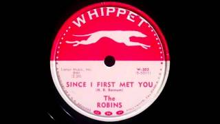 The Robins - Since I First Met You 78 rpm!