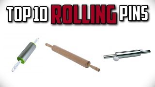 10 Best Rolling Pins In 2019