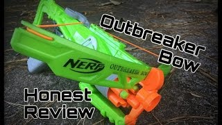 Honest Review: Nerf Outbreaker Bow (Zombie Strike Crossbow 2.0)