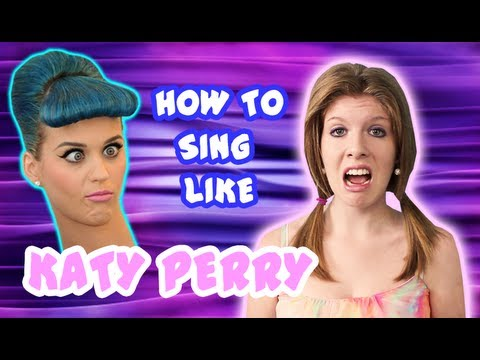 How To Sing Like Katy Perry