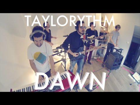 Dawn (Taylorythm Live Band)