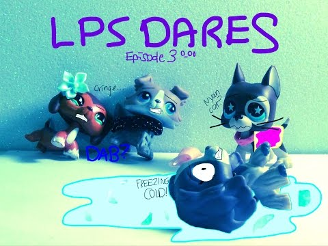 Lps DARES Episode 3: Snazzy Dabs And Ice Bucket Dares!?