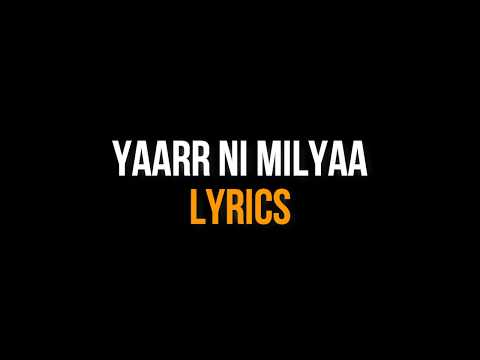 Yaarr Ni Milyaa w/ LYRICS (Full Song) Hardy Sandhu | White Hill Music