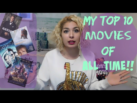 WHAT ARE YOUR FAVORITE MOVIES?   MY TOP 10 MOVIES OF ALL TIME WITH REVIEWS!   LULU AND ARAM