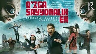 O'zga sayyoralik er (o'zbek film) I Узга сайёралик эр (узбек фильм)