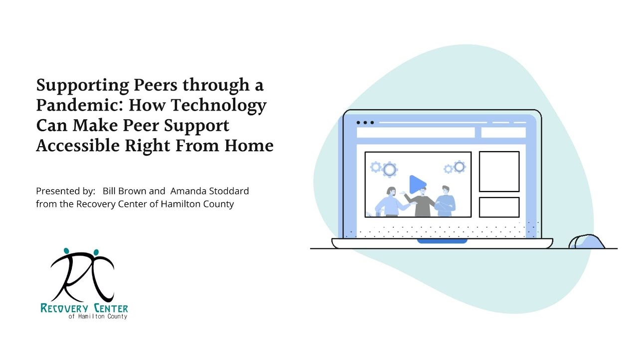 Supporting Peers through a Pandemic: How Technology Can Make Peer Support Accessible.
