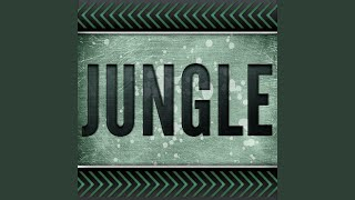 Jungle (Originally Performed by Jamie N Commons and X Ambassadors) (Karaoke Version)