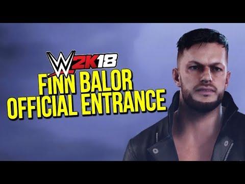 WWE 2K18: Finn Balor Official Entrance Video   N4G