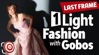 1 Light Fashion Shot using two DIY Gobos - The Last Frame Photography Tips