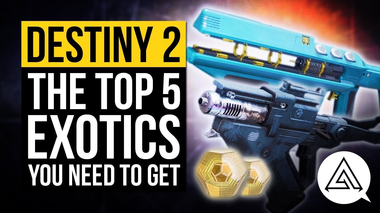Destiny 2 Exotic Weapons and Armor, How to Get The Best Destiny 2