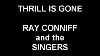 Thrill Is Gone - Ray Conniff and the Singers