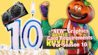 *NEW* Fortnite Season 10 Graphics Card Requirements!!!