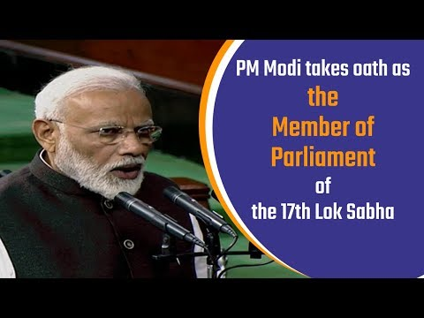 PM Modi takes oath as the Member of Parliament in Lok Sabha, New Delhi | PMO