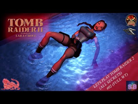 Let's Play Tomb Raider 2, #02 (NoMedPackRun)(All SECRETS) Offshore Swimming.