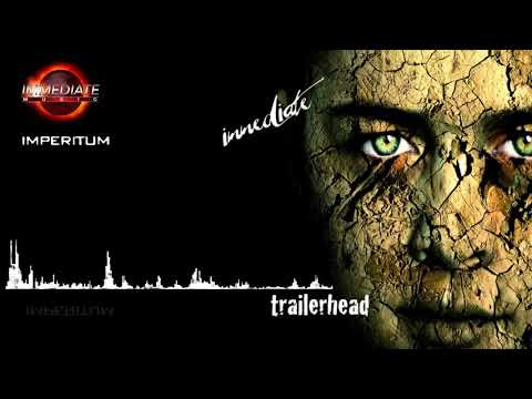 Immediate Music - Trailerhead (Full Album)