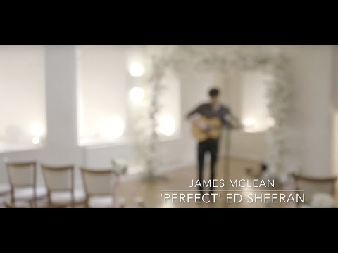 Perfect (Ed Sheeran) - James McLean Music