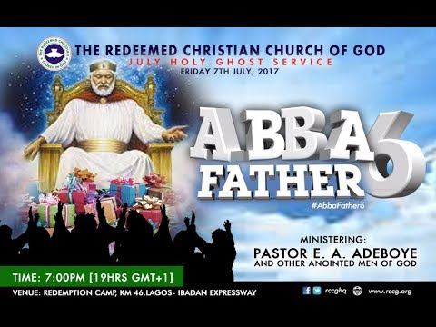 JULY 2017 HOLY GHOST SERVICE - ABBA FATHER 6