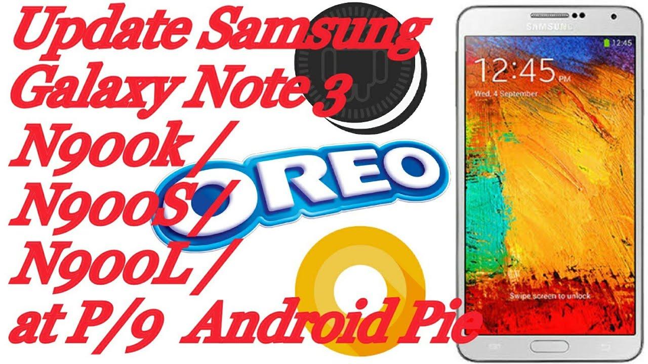 Update Samsung Galaxy Note 3 N900k/N900S/N900L at P/9