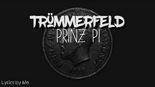 Trümmerfeld Lyrics - Prinz Pi feat. Kaind