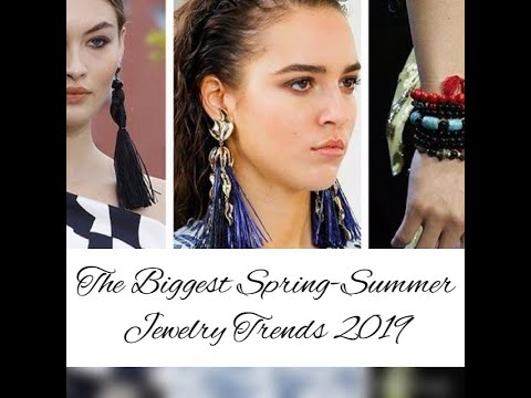 The Jewelry and Accessories Spring-Summer 2019 Trends Collection.