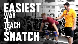 Easiest Way to Teach The Snatch With Dave Spitz