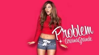 Download Mp3 Ariana Grande - Problem  Solo Version  - No Rap / Without Iggy Azalea  Audio