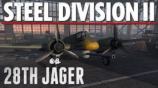 28th JAGER - Steel Division 2 - Beta Battlegroup Review