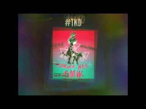 Song|Shift Her|#TKD