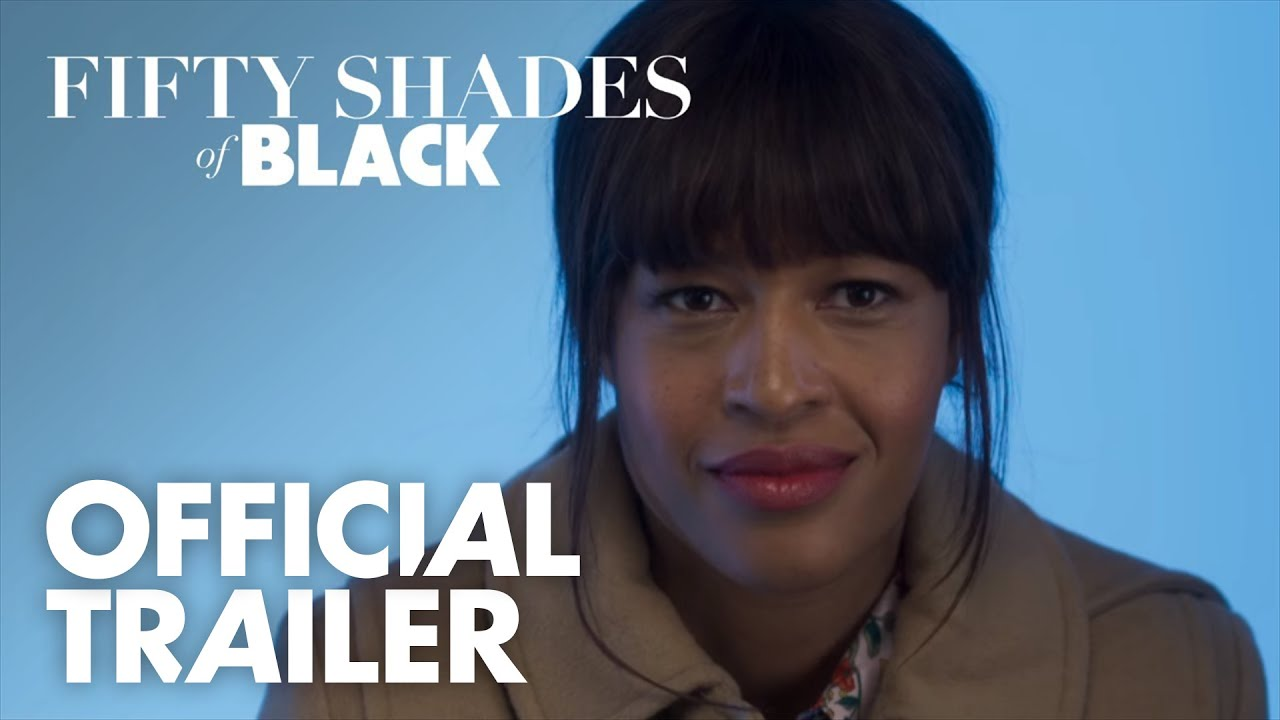 Fifty Shades Of Black   Official Trailer [HD]   Open Road Films