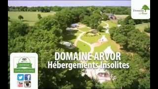 Présentation du Domaine Arvor: hébergements insolites en Bretagne
