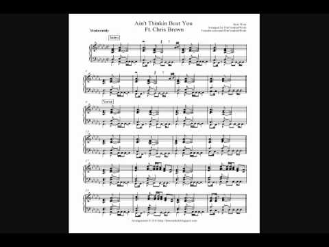 Bow Wow - Ain't Thinkin Bout You, Ft. Chris Brown (Free Piano Sheet Music)