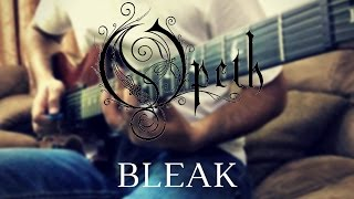 "Opeth - ""Bleak"" [guitar cover]"