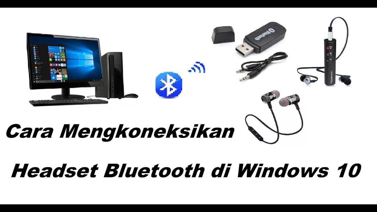 Cara Termudah Menghubungkan Headset Bluetooth/Bluetooth Audio Receiver di PC/Laptop Windows 10