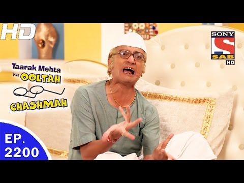 Taarak Mehta Ka Ooltah Chashmah - तारक मेहता - Ep 2200 - 12th May, 2017