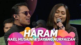 Hael Husaini & Dayang Nurfaizah - Haram [Official Persembahan LIVE MeleTOP]