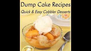Best Dump Cake Recipe Book - Easy Dump Cake Recipes