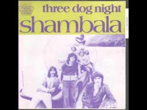 Shambala - Three dog night - Fausto Ramos