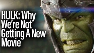Hulk - Understanding Why There's No New Standalone Movies
