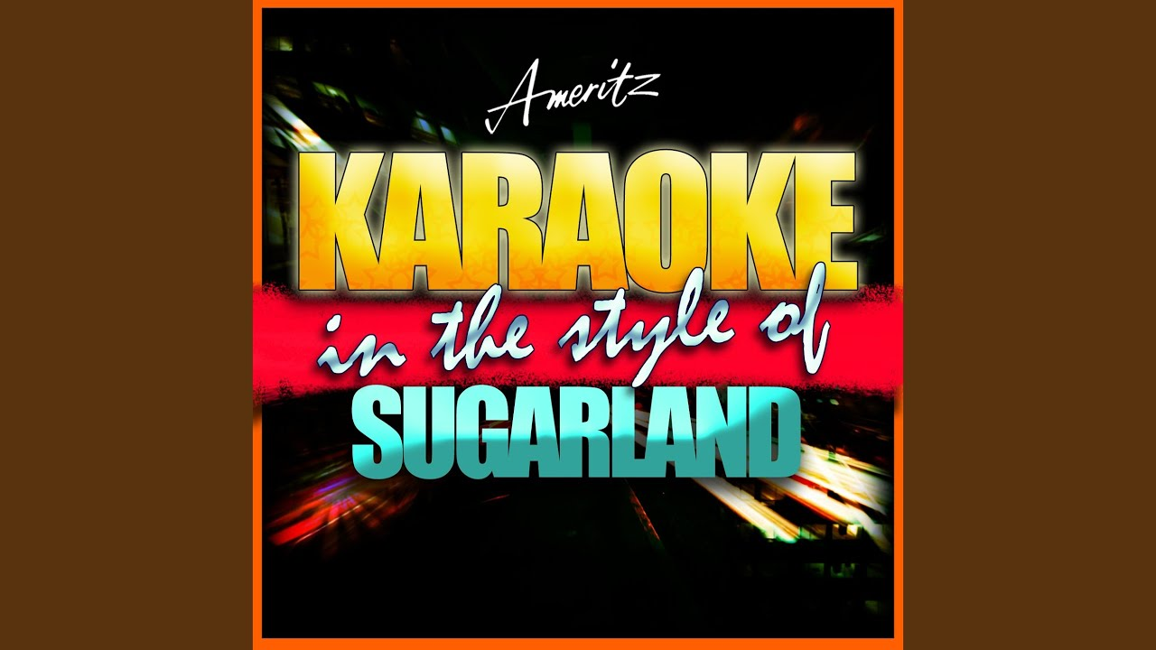 Stay In The Style Of Sugarland Instrumental Version Youtube