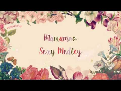 Mamamoo (마마무) - Sexy Medley (10 Minutes + One More Time + 미쳤어) — [Color Coded In Han/Rom/Eng Lyrics]