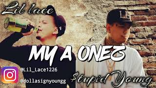 Lil Lace feat. $tupid Young - My A 1z