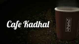 Cafe Kadhal || Tamil Album Song  || By One Direction Tamil