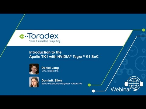 Webinar On-Demand: Introduction to the Apalis TK1 with NVIDIA® Tegra® K1 SoC
