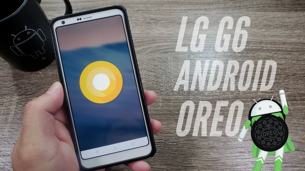 LG G6 Android 8 Oreo Update // LG Camera vs Google Camera