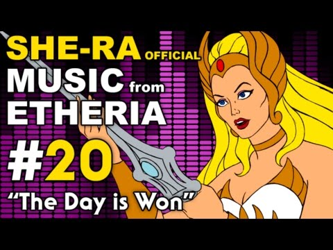She-Ra - MUSIC from ETHERIA - The Day is Won (He Man)