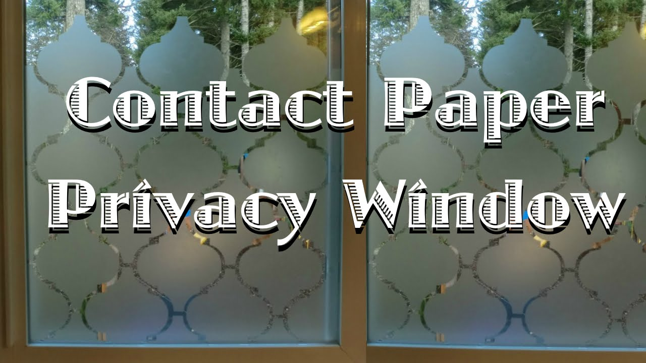 Privacy Window Using Contact Paper - YouTube