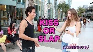Slap or Kiss