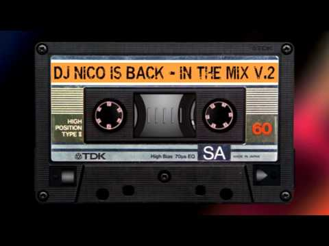 IN THE MIX V.2 @ DJ NICO IS BACK