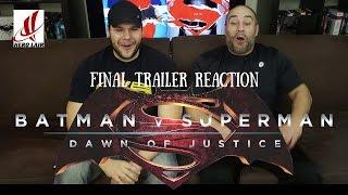 BATMAN V SUPERMAN Final Trailer REACTION