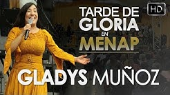 Gladys Muñoz en Menap | Culto Abril 2018 [HD]